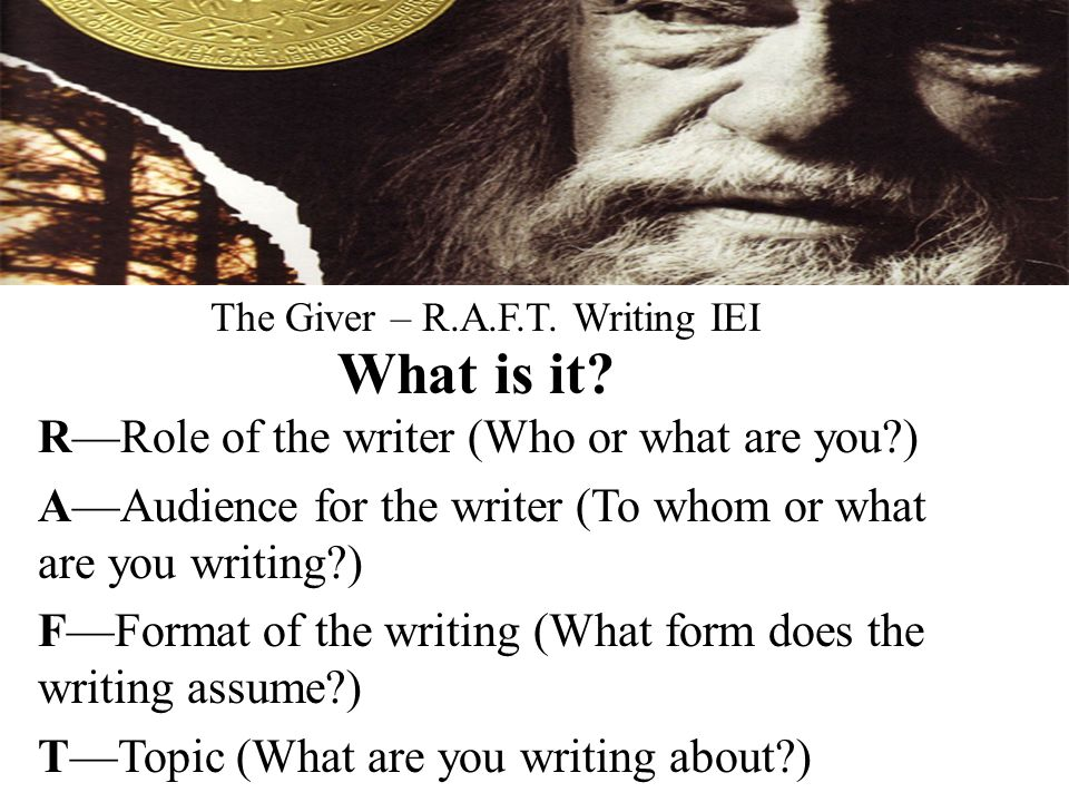 The Giver – R A F T  Writing IEI