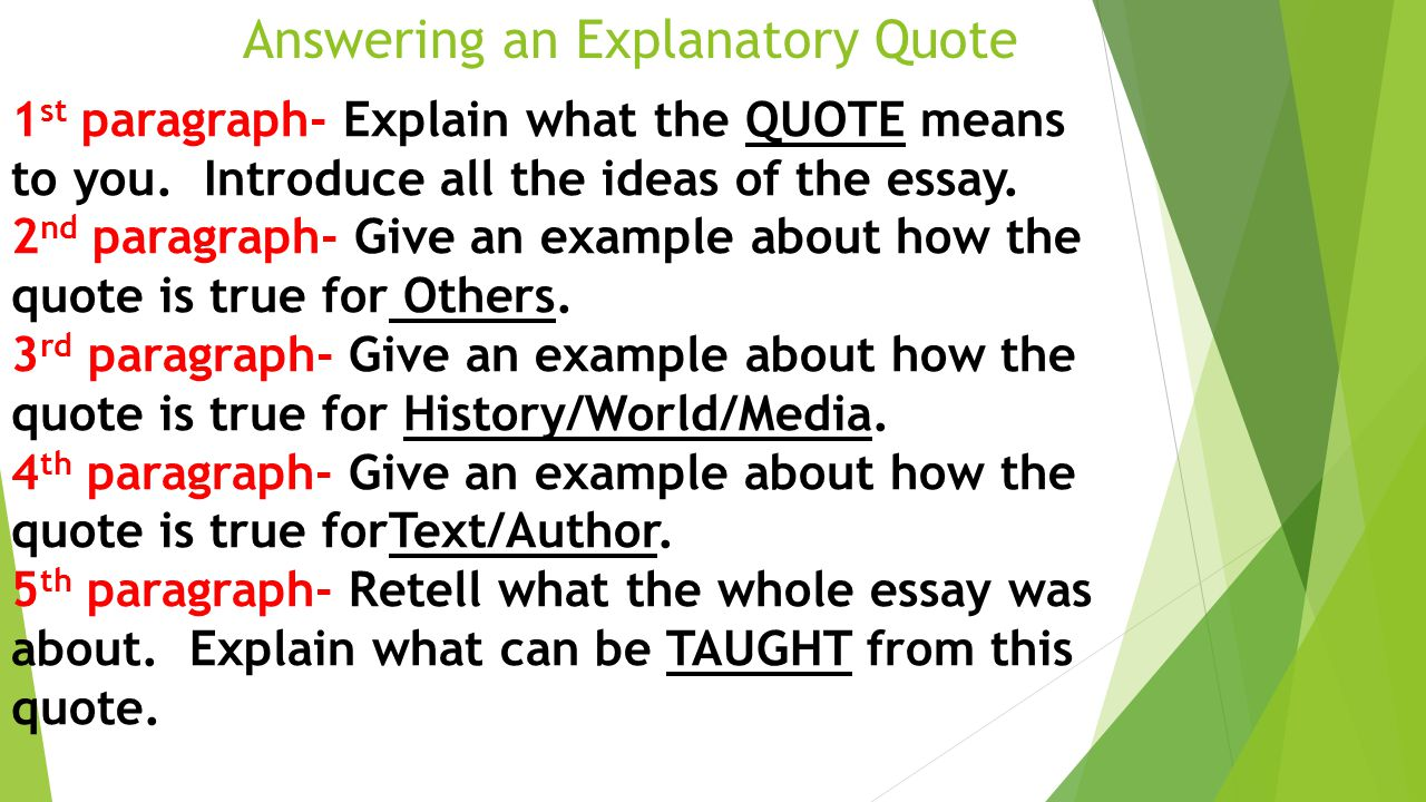 proper quotation in essays In most writing, you should use quotations for one or more of the following specific purposes:use quotation to reproduce distinctive, admirable, or felicitous phrasing--that is, when a paraphrase would be an inadequate representation.