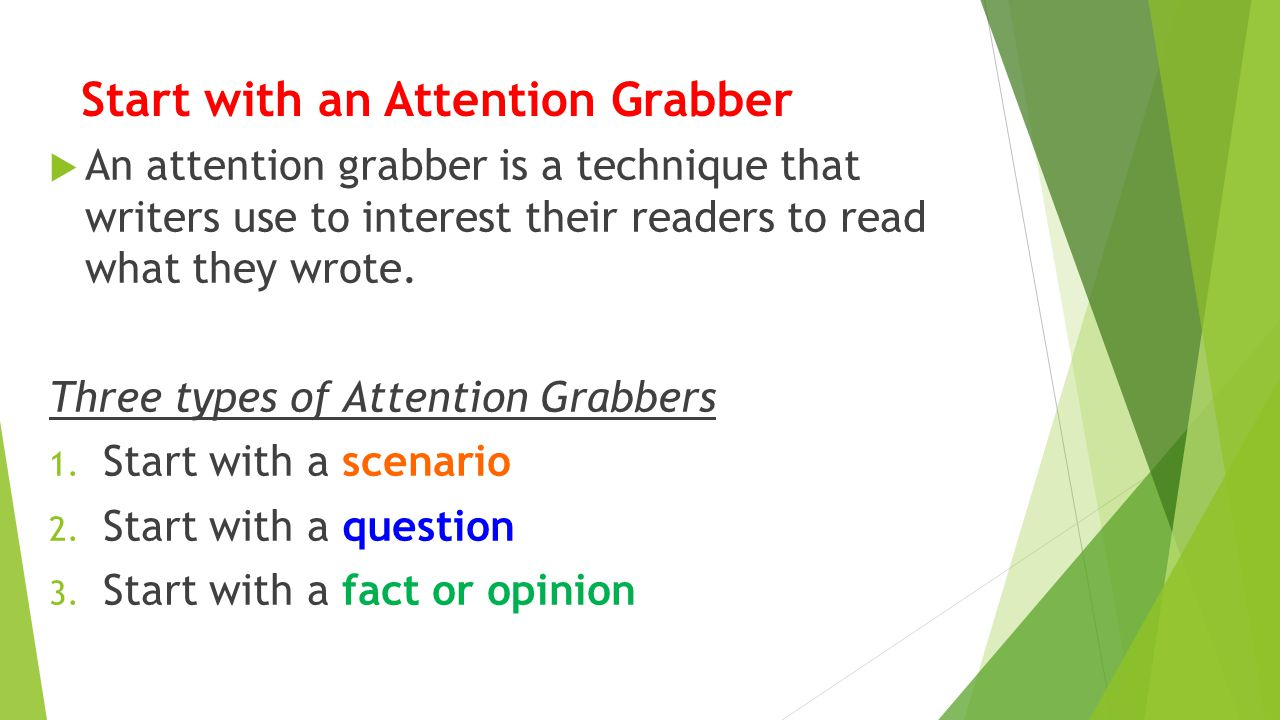 types of attention grabbers
