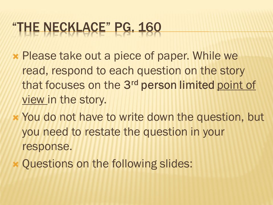 essay questions on the necklace Essay ideas, study questions and discussion topics based on important themes running throughout the necklace by guy de maupassant great supplemental information for school essays and homework projects.