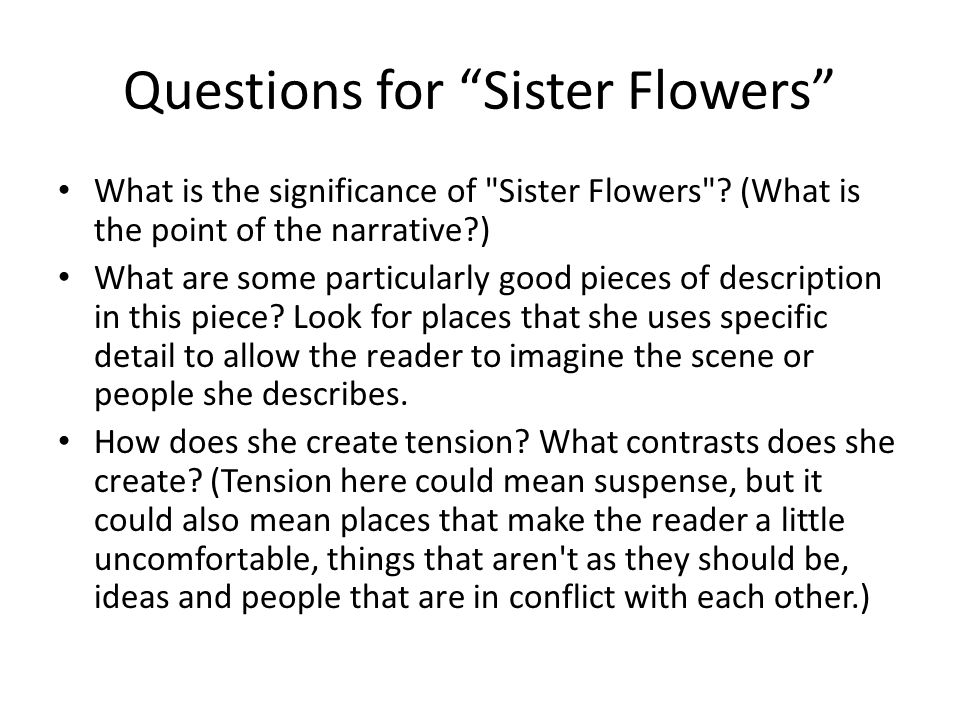 Sister Flowers By Maya Angelou  Flowers Healthy Sister Flowers Maya Angelou Essay Bienvenidos Statistical Errors In Cal  Research Statistics And Actuarial