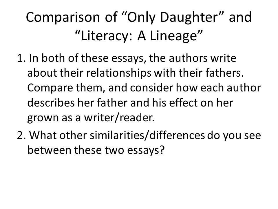 literacy narrative examples ppt video online  comparison of only daughter and literacy a lineage