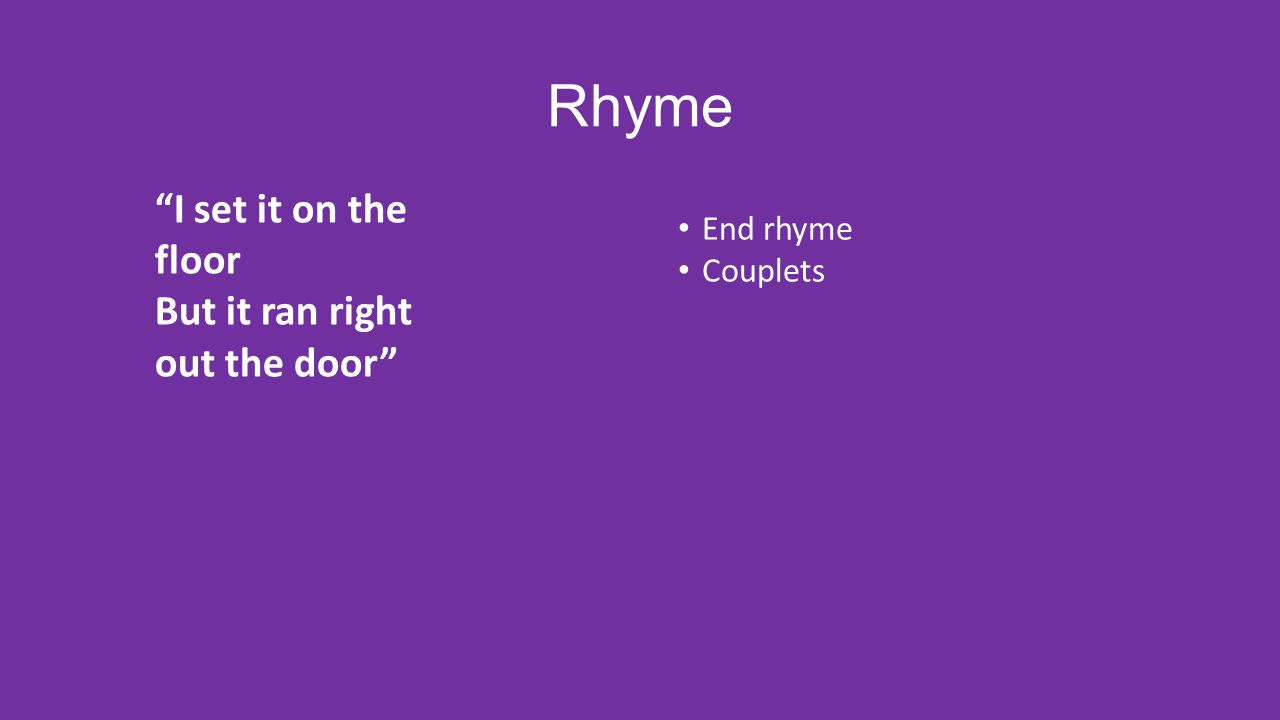 5 Rhyme \u201c ...  sc 1 st  SlidePlayer & Poetry Out Loud Kacey Cowley. - ppt video online download