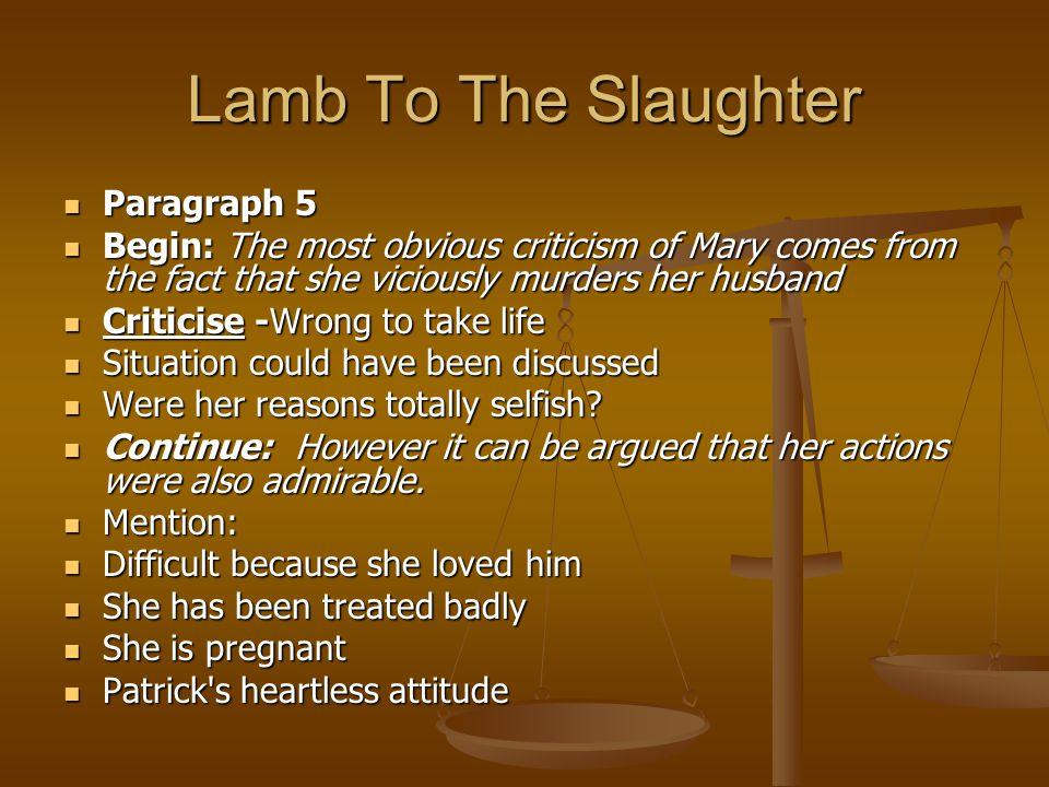 Lamb To The Slaughter Essay On Mary