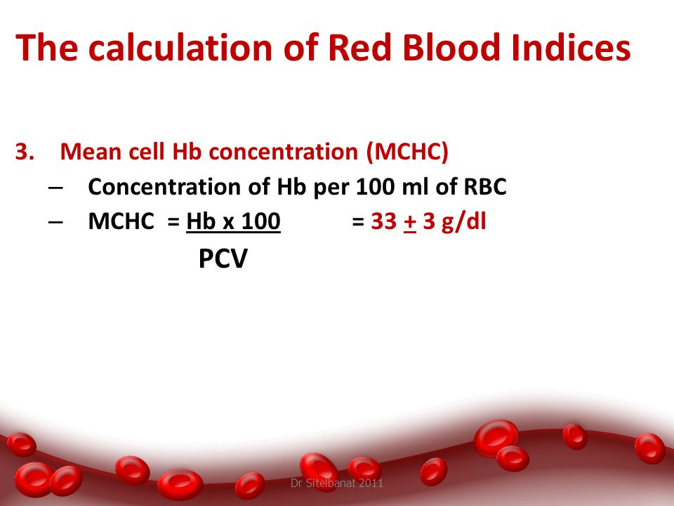 The calculation of Red Blood Indices