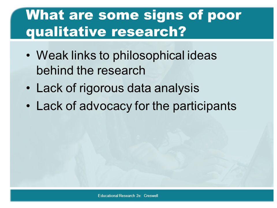 What are some signs of poor qualitative research
