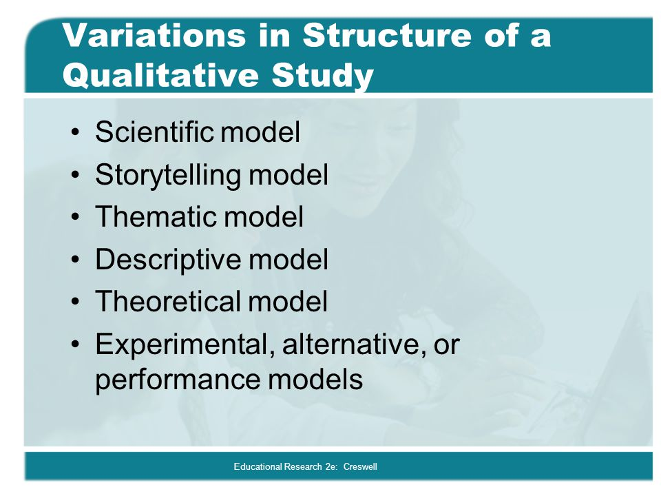 Variations in Structure of a Qualitative Study