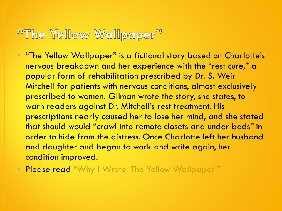 "the yellow "" by charlotte perkins gilman ppt  the yellow"