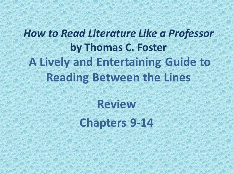 chapter summary for chapter 27 how to read literature like a professor