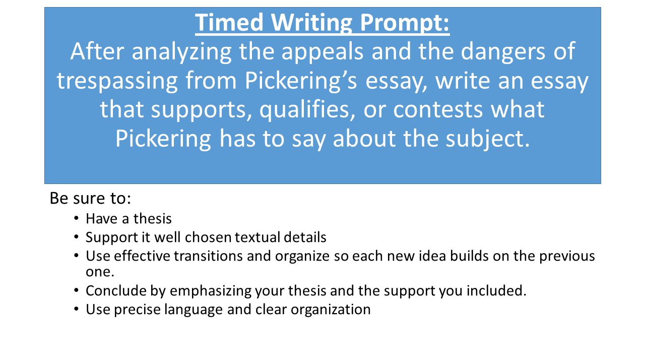 Whats Next Thinking About Life After High School  Ppt Download Timed Writing Prompt After Analyzing The Appeals And The Dangers Of  Trespassing From Pickerings Essay
