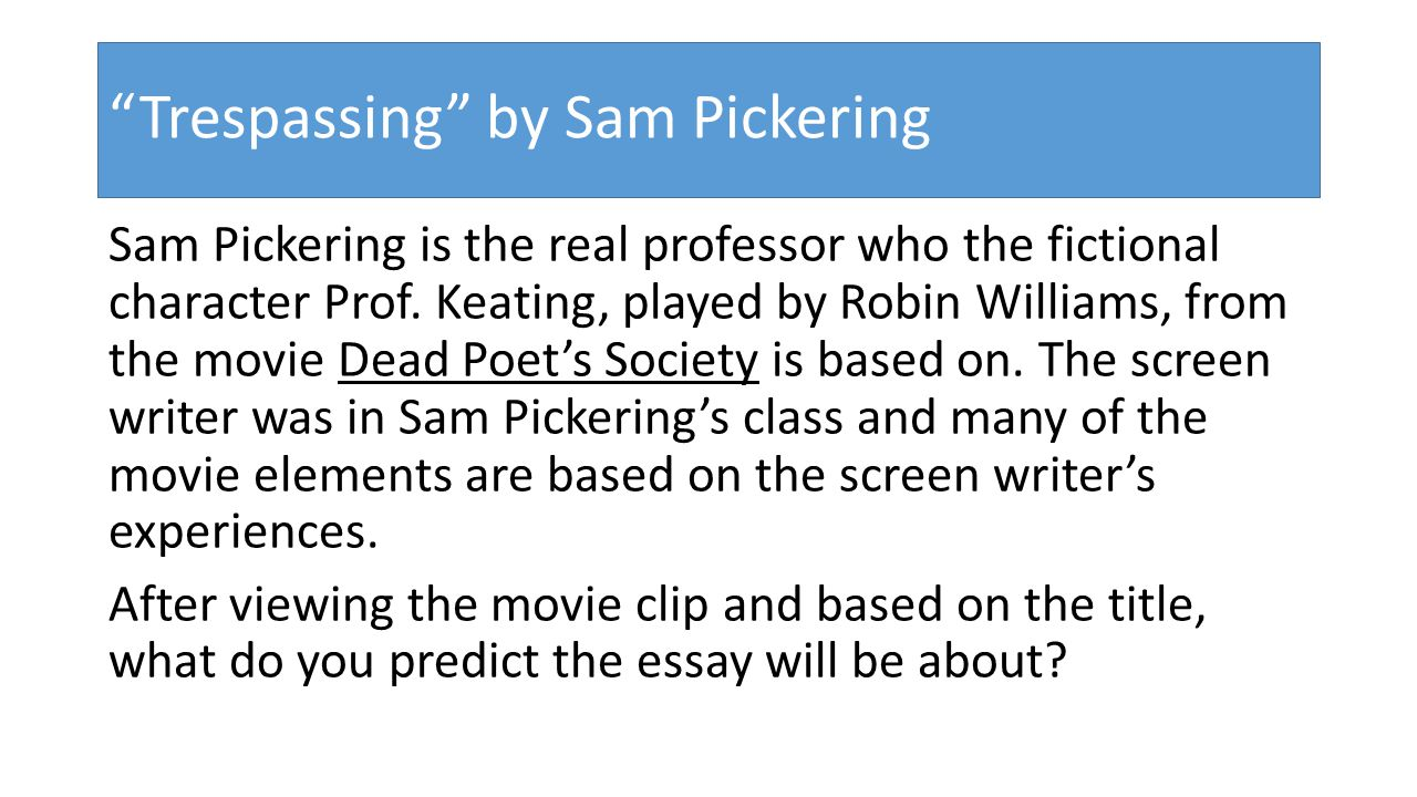 Essay On School Rules Trespassing By Sam Pickering Essays On Teachers also Get An Essay Written For You Whats Next Thinking About Life After High School  Ppt Download Correct My Essay