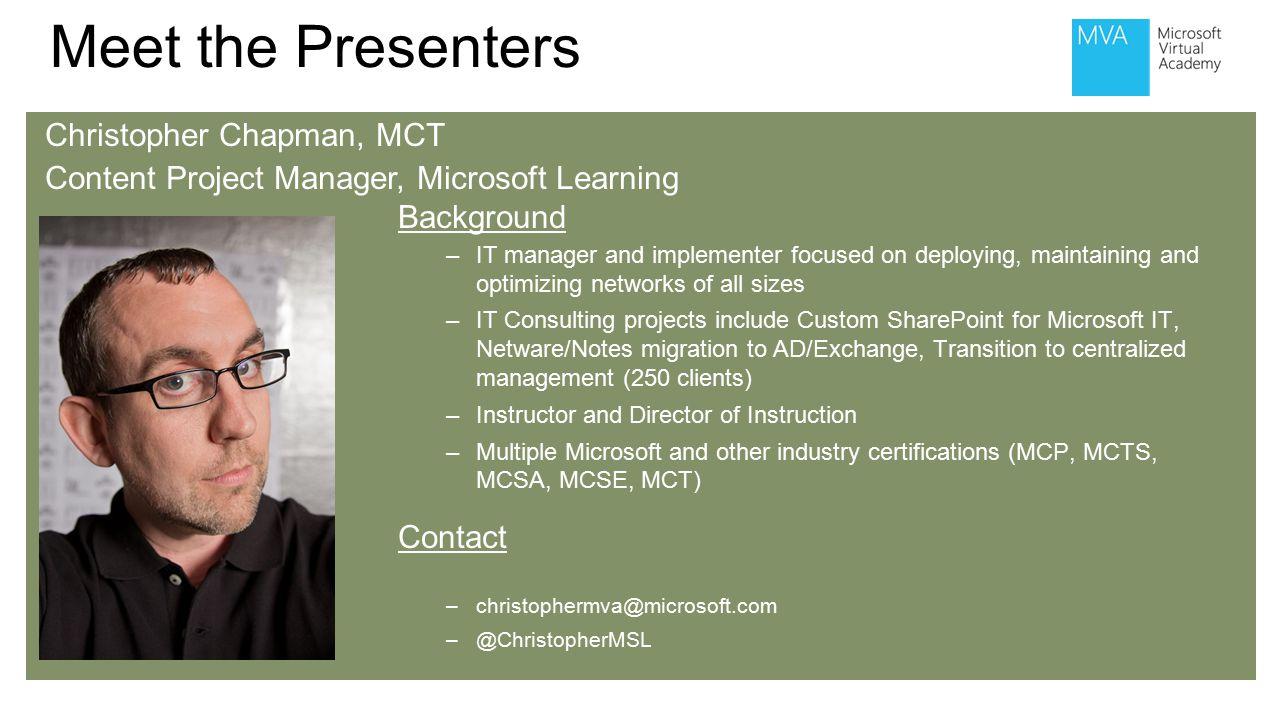 Microsoft technology associate ppt video online download meet the presenters christopher chapman mct xflitez Choice Image