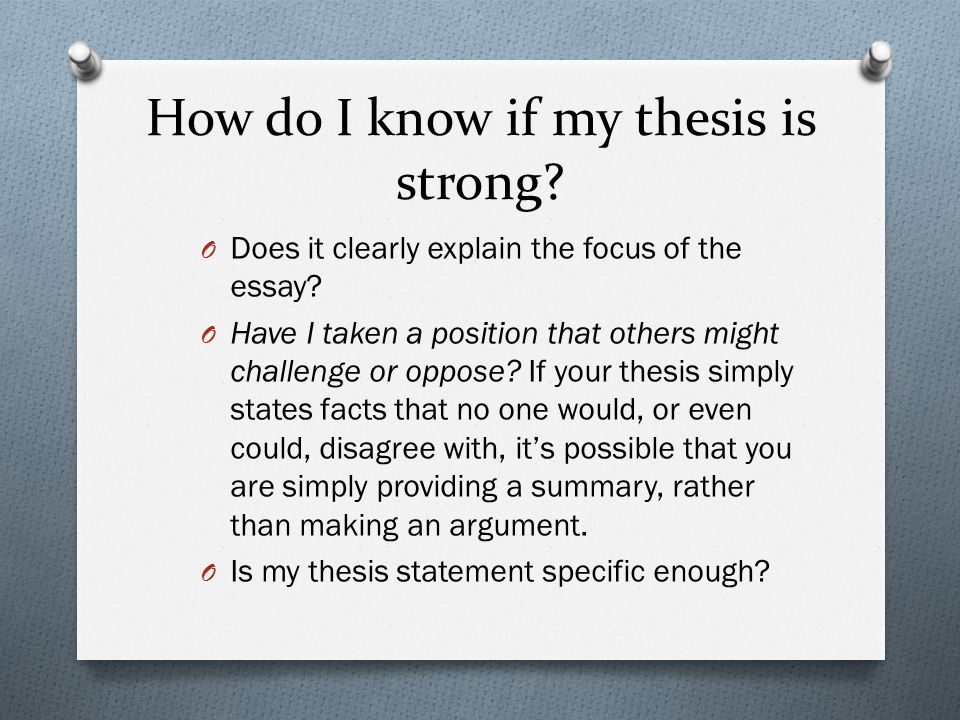 How do I know if my thesis is strong