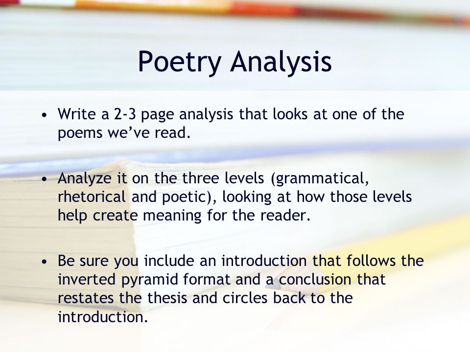 analyze poems essay How to analyze a poem homework help questions what is the analysis of there is no such thing as the moment of death by marilyn krysl marilyn krysl's poem there is no such thing as the moment of death is a sobering statement about the.