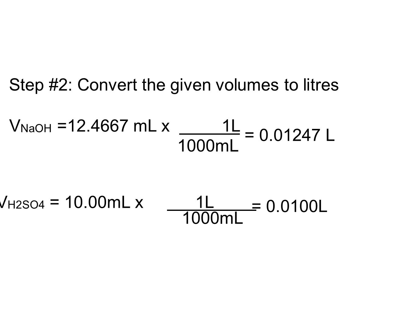 Step #2: Convert the given volumes to litres
