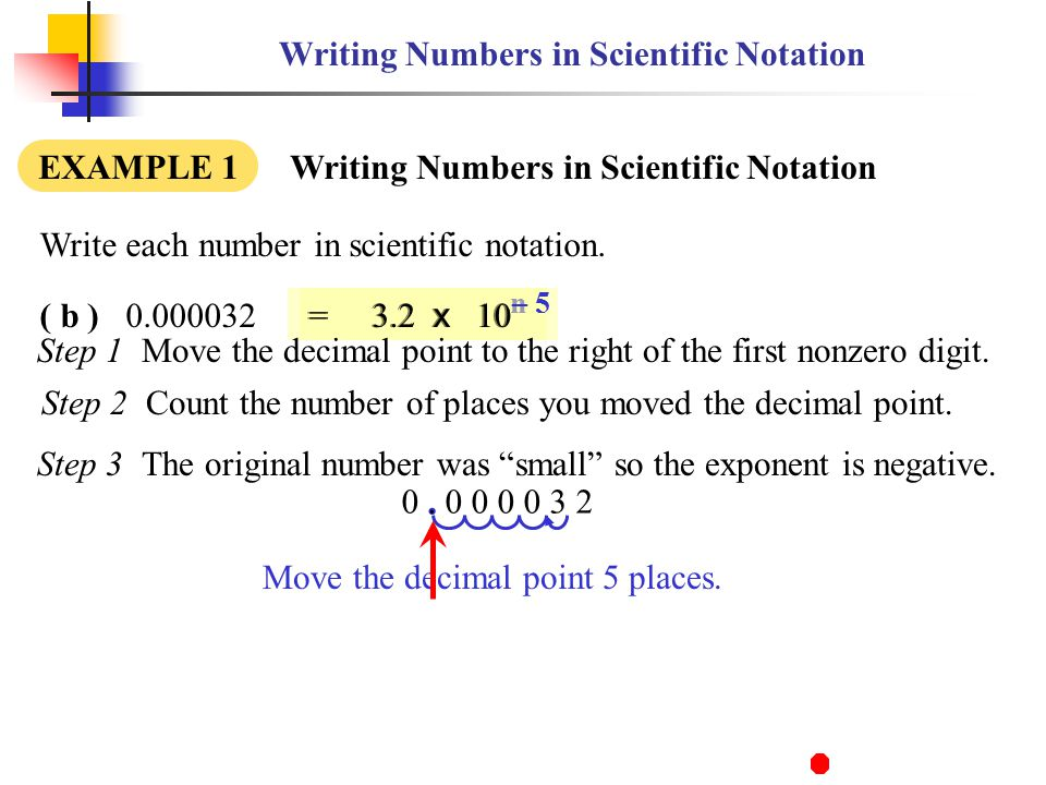 writing in scientific notation Scientific notation is a system for writing very large and very small numbers that makes them easier to work with every number can be written in scientific notation as the product of two numbers: a decimal greater than or equal to 1 and less than 10 a power of 10 written as an exponent here's [].