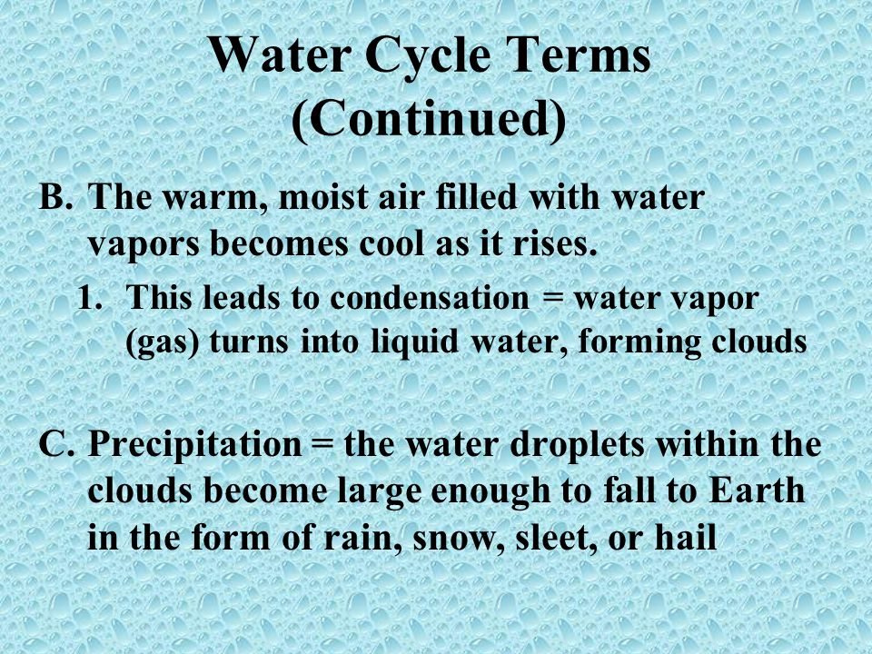 Water Cycle Terms (Continued)