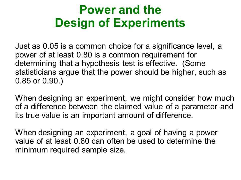 Power and the Design of Experiments