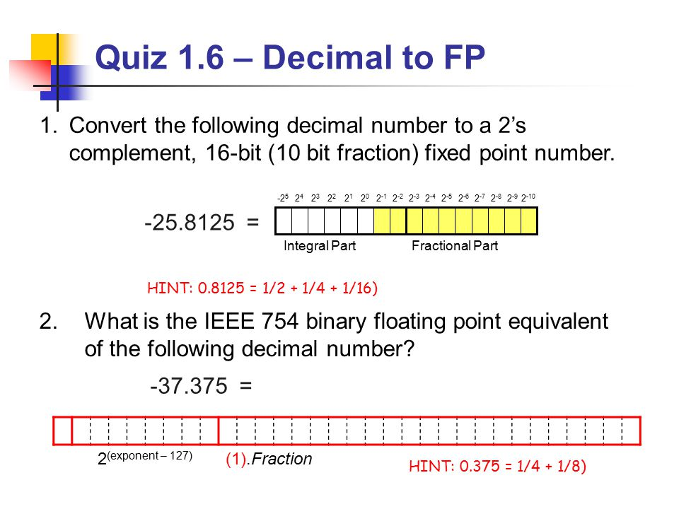 Quiz 1.1 Convert the following unsigned binary numbers to their ...