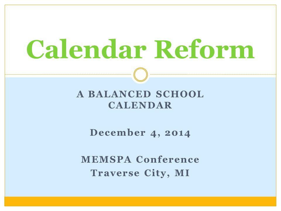 A Balanced School Calendar