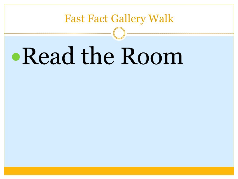 Fast Fact Gallery Walk Read the Room