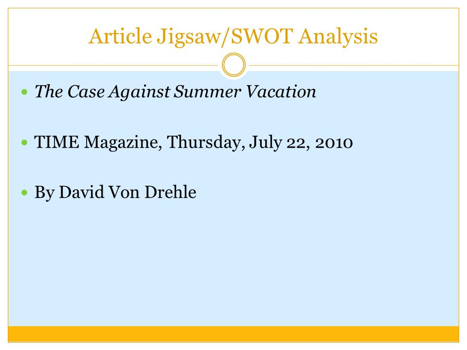 Article Jigsaw/SWOT Analysis