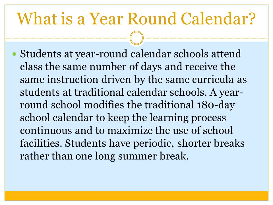 What is a Year Round Calendar