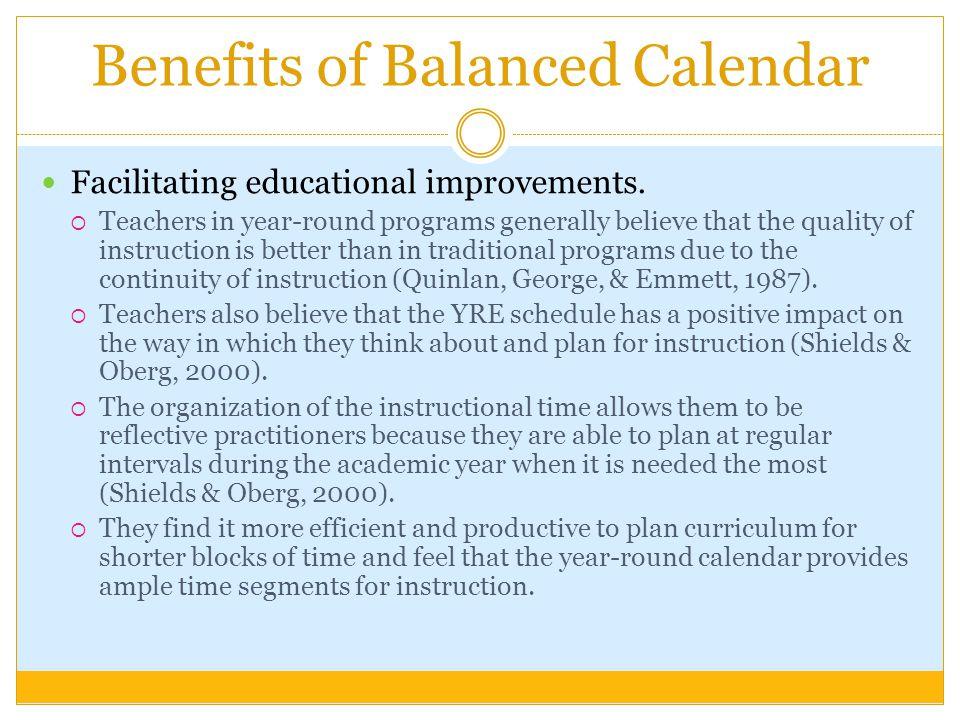 Benefits of Balanced Calendar