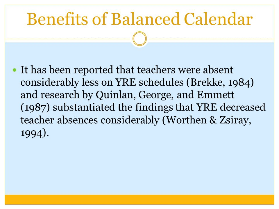 Benefits of Balanced Calendar
