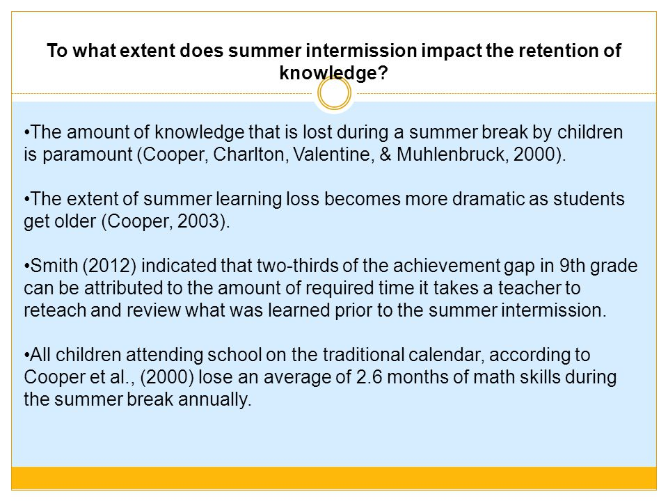 To what extent does summer intermission impact the retention of knowledge
