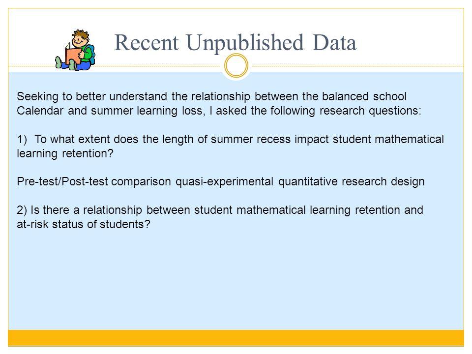 Recent Unpublished Data