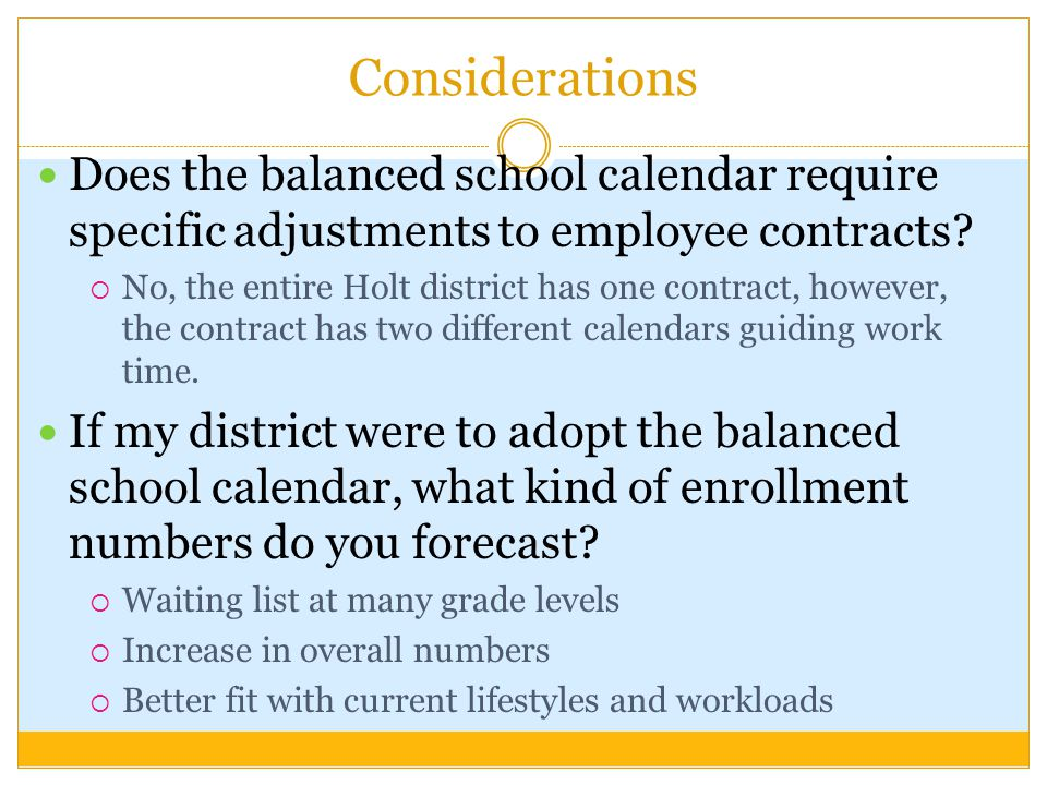 Considerations Does the balanced school calendar require specific adjustments to employee contracts