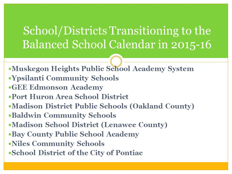 School/Districts Transitioning to the Balanced School Calendar in