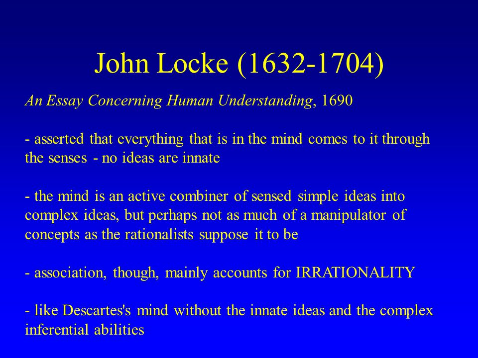 Major Differences And Similarities Between John Locke And René Descartes