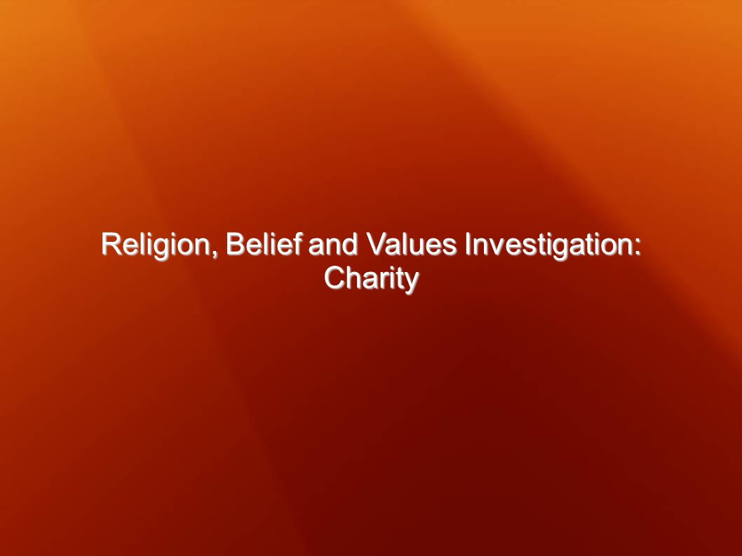 Religion, Belief and Values Investigation: