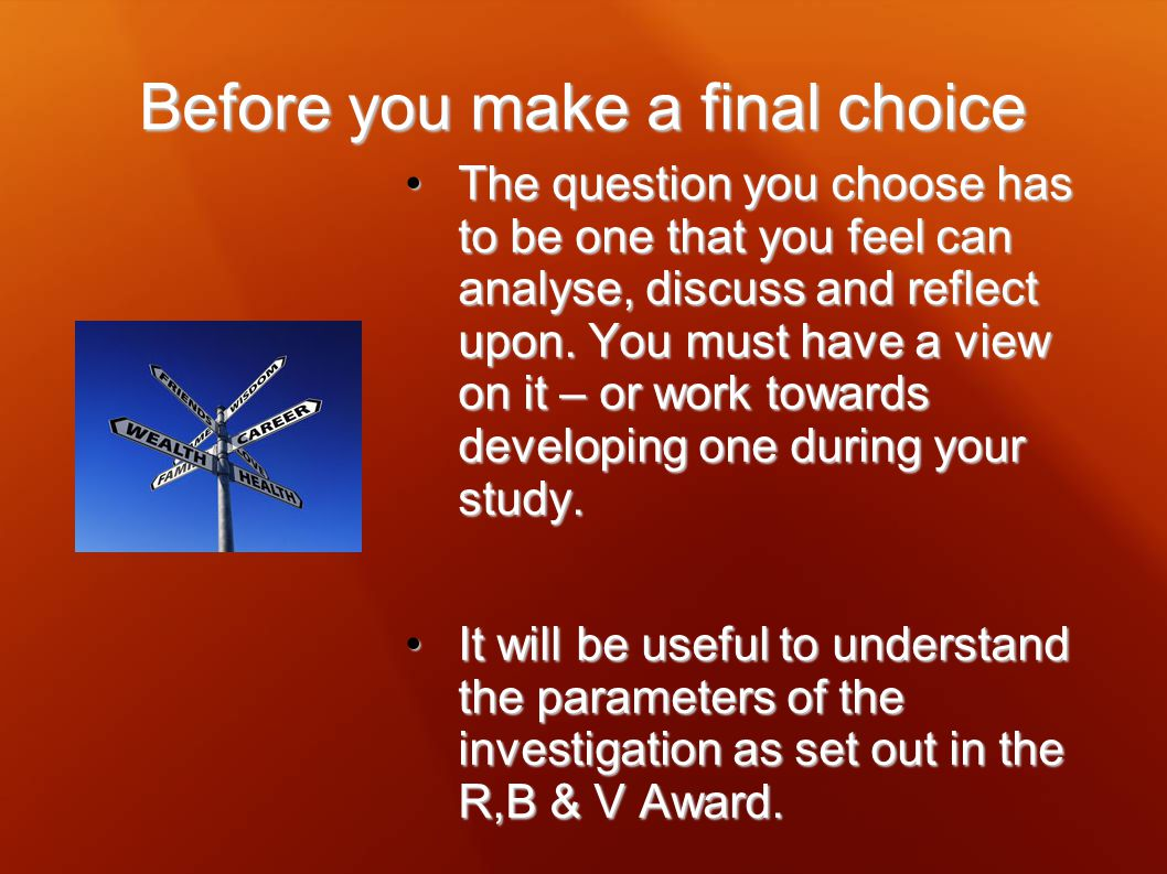 Before you make a final choice