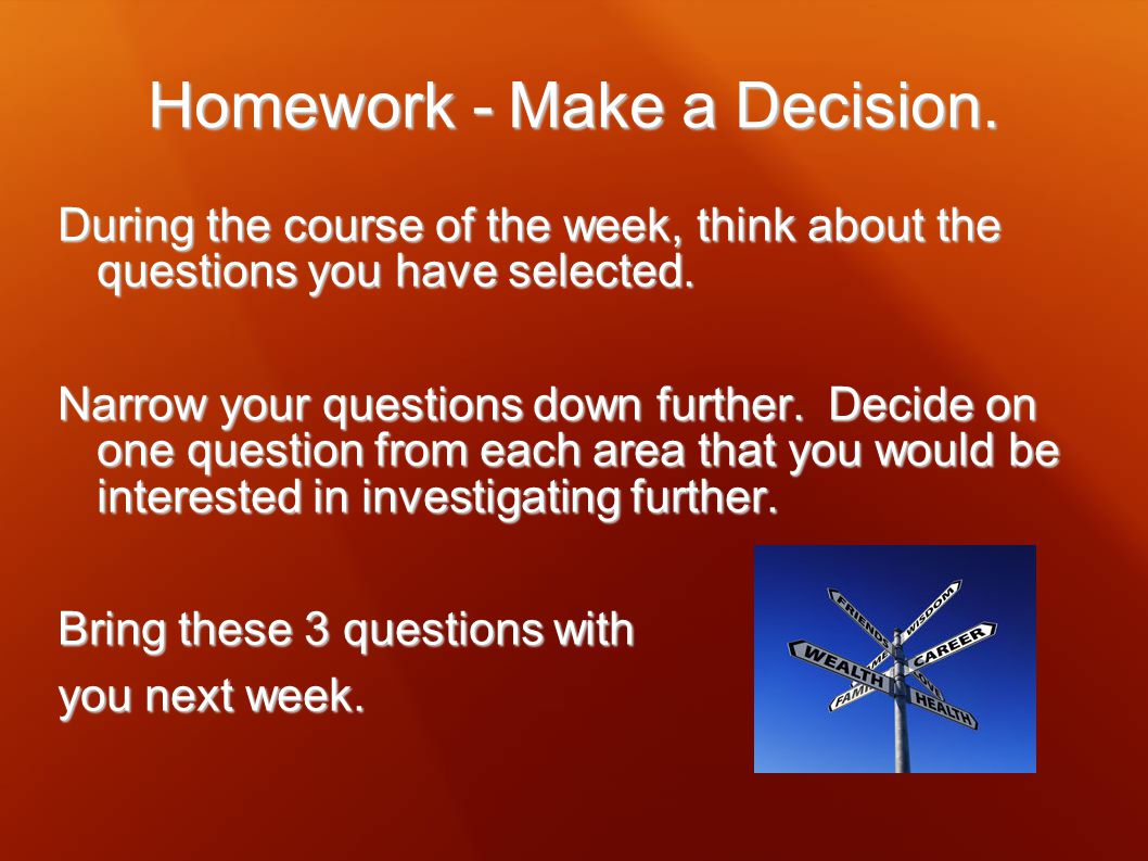 Homework - Make a Decision.