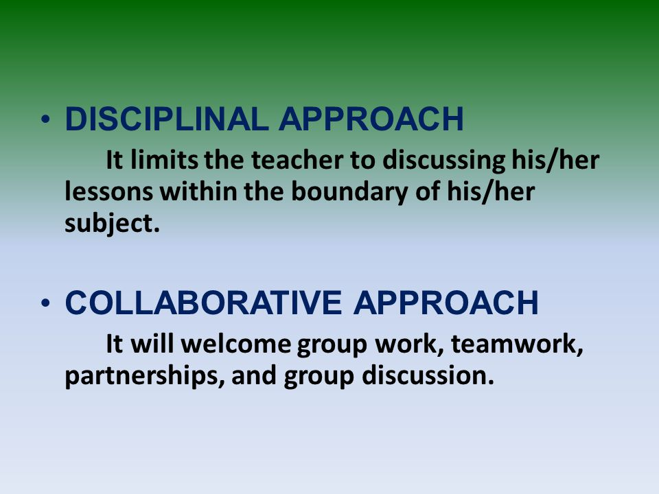 Collaborative Teaching Methods : Different approaches and methods ppt video online download