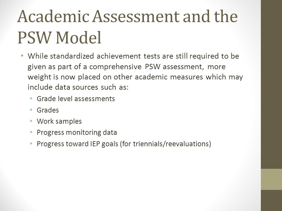 Academic Assessment and the PSW Model