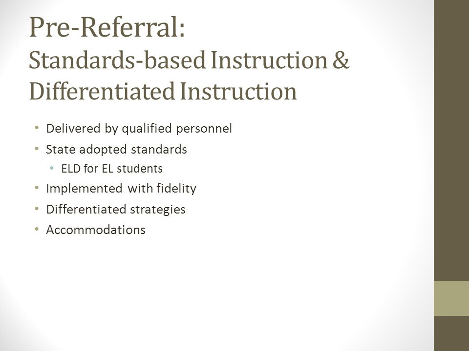 Pre-Referral: Standards-based Instruction & Differentiated Instruction