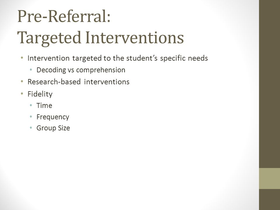 Pre-Referral: Targeted Interventions