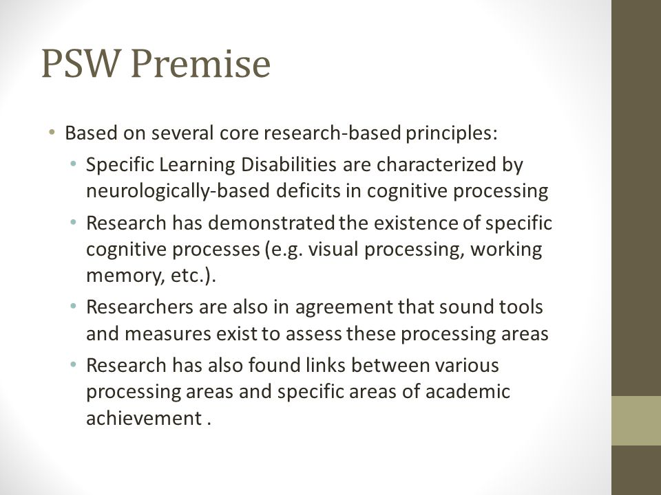 PSW Premise Based on several core research-based principles: