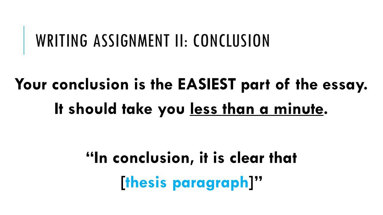 how to write a conclusion for an assignment The critique essay it's your first essay in eng 112 conclusion – don't hang up instructors vary make certain to read your assignment sheet closely.