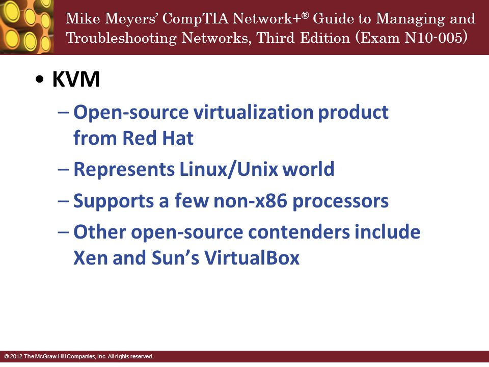 KVM Open-source virtualization product from Red Hat