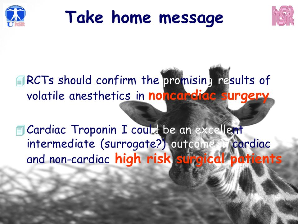 Take home message RCTs should confirm the promising results of volatile anesthetics in noncardiac surgery.