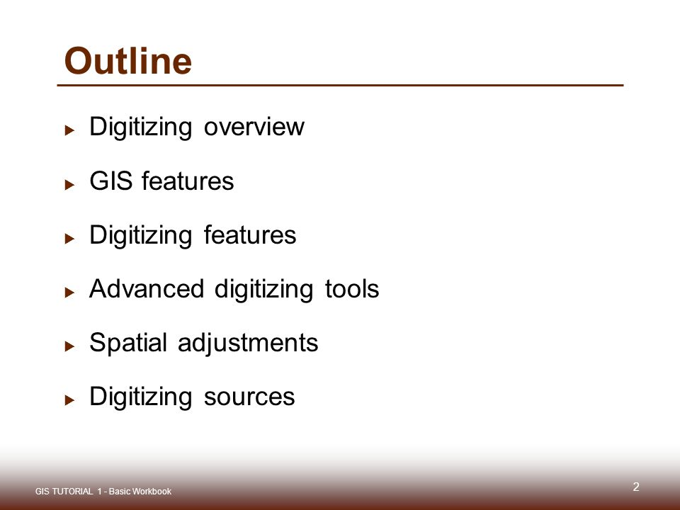 Gis tutorial 1 lecture 6 digitizing ppt download gis tutorial 1 lecture 6 digitizing 2 outline digitizing sciox Gallery