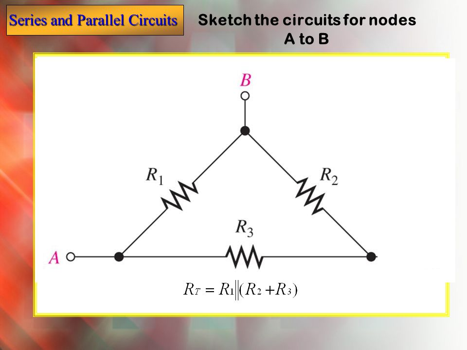 Sketch the circuits for nodes A to B