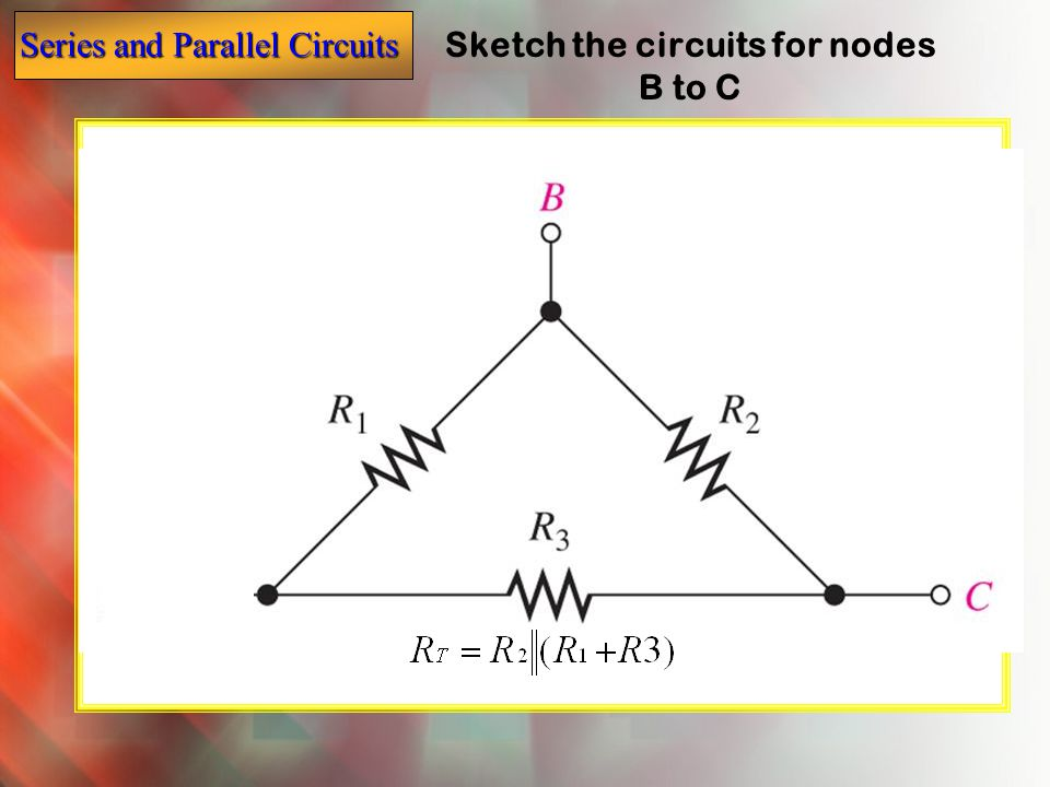 Sketch the circuits for nodes B to C