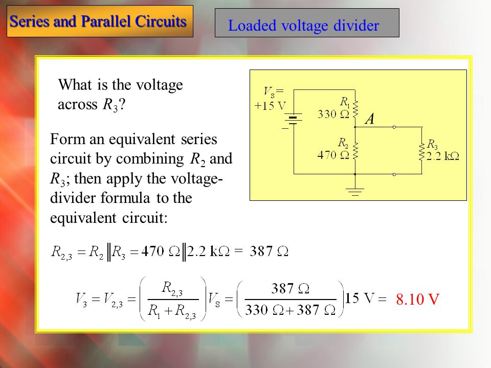 Loaded voltage divider
