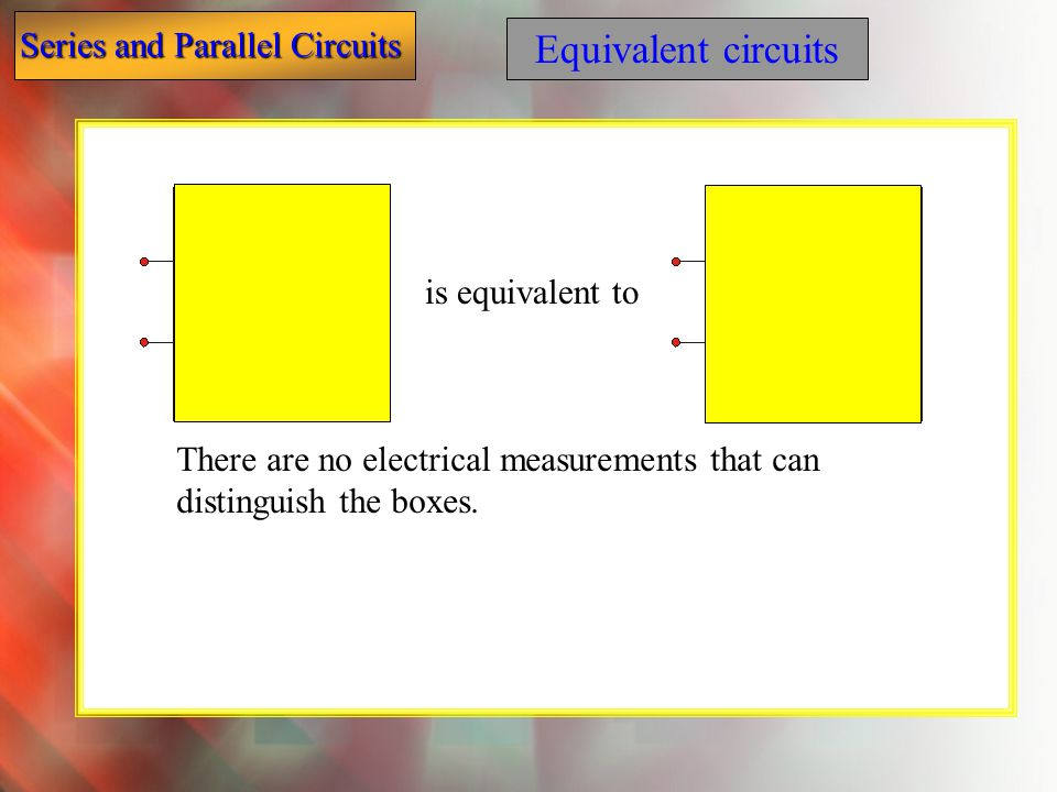 Equivalent circuits is equivalent to